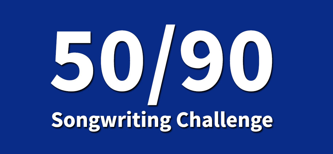 The 50/90 Songwriting Challenge Is On Again (In 2018)